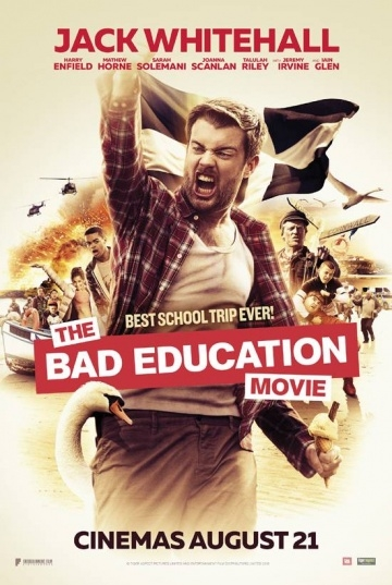 Непутёвая учеба / The Bad Education Movie (2015)