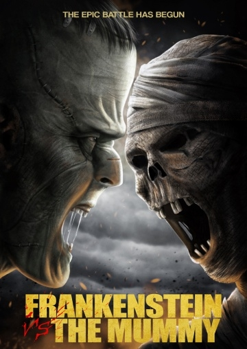 Франкенштейн против мумии / Frankenstein vs. The Mummy (2015)